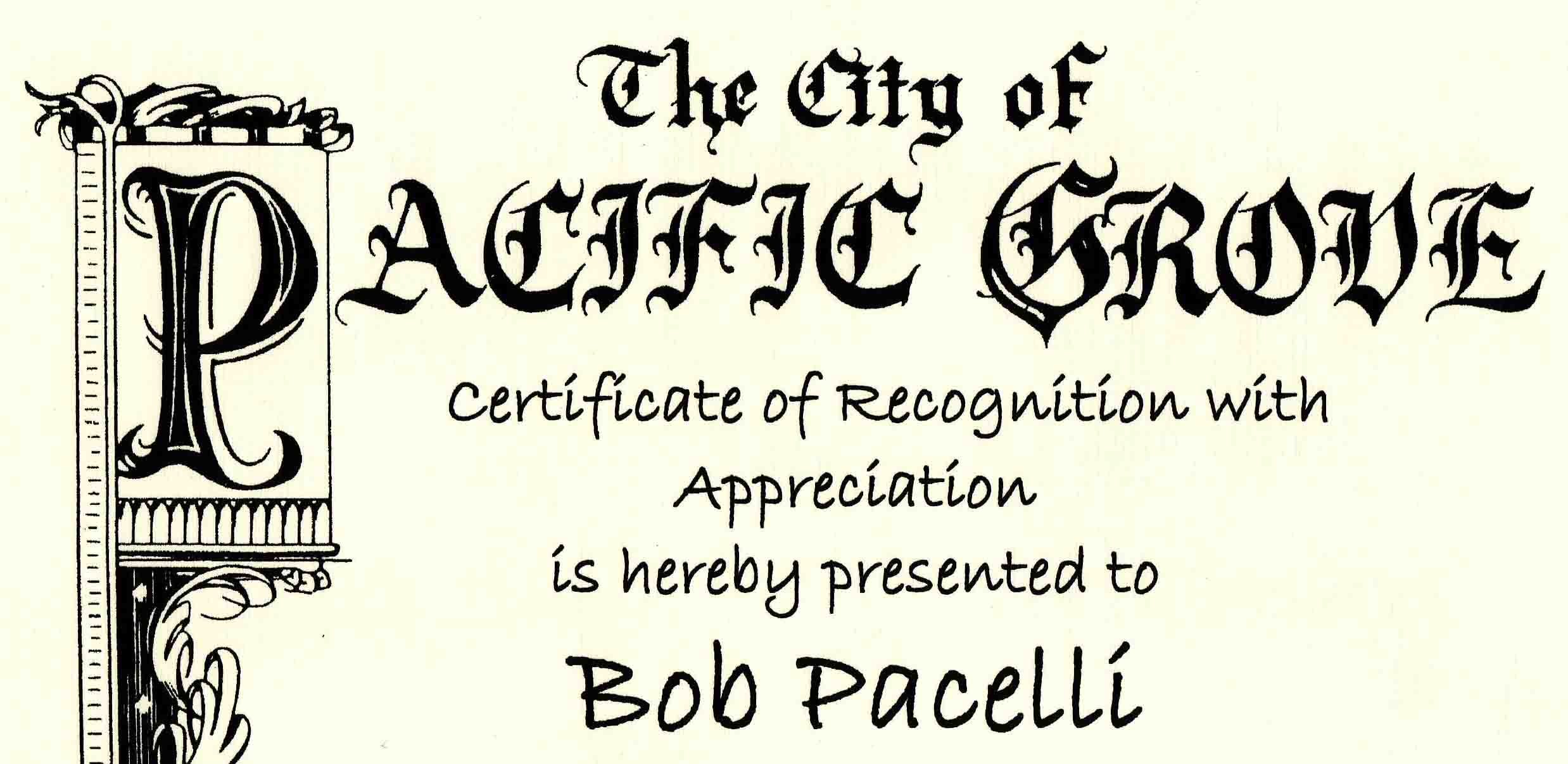Robert Pacelli's Award from the City of Pacific Grove - 2011